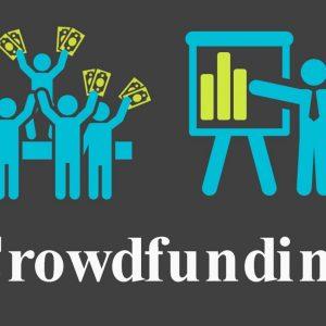 Crowdfunding: Kiến thức, thông tin, cơ hội đầu tư hiệu quả