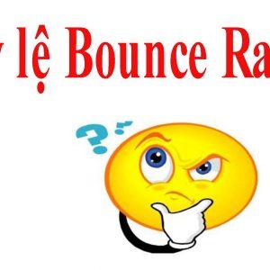 Tỷ lệ thoát trang (Bounce Rate) và những ảnh hưởng đến SEO