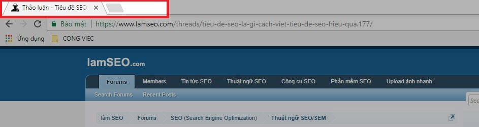 Title SEO hiển thị trên thanh tiêu đề hoặc bookmark trên trình duyệt của bạn.